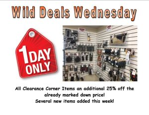 Wild Deals Wednesday - 1 Day Only - Additional 25% off Clearance Corner Items!