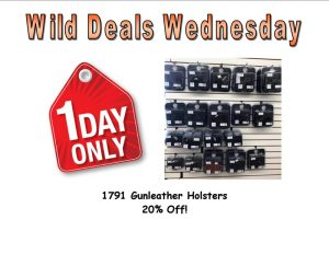 Wild Deals Wednesday - 1 Day Only - 1791 Gunleather Holsters 20% Off !  #1791gunleather