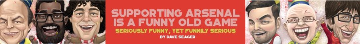 'Supporting Arsenal Is A Funny Old Game' by Dave Seager