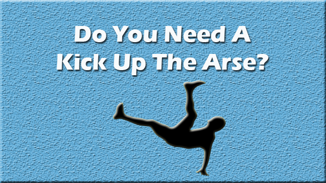 kick_up_the_arse