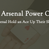 The Arsenal Power Card
