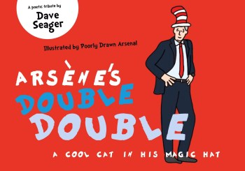 Arséne's Double Double - by Dave Seager