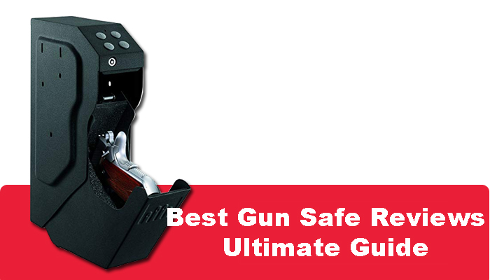 Best Gun Safe Reviews – Ultimate Guide for 2019