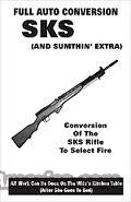 Full-Auto Conversion Of The SKS Rifle on CD-ROM... for sale