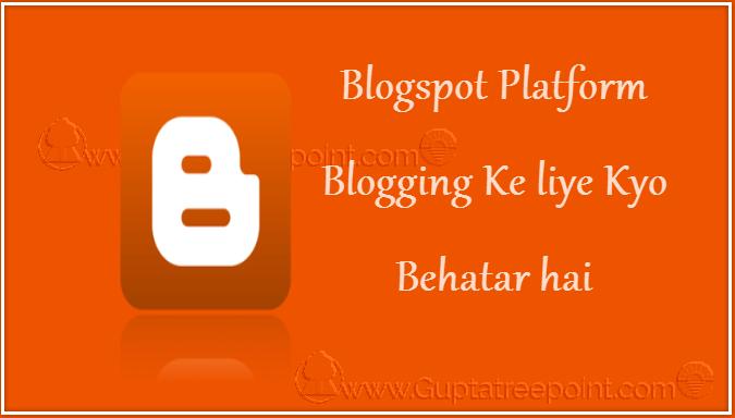 Blogspot platform