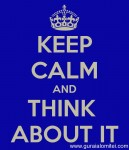 keep-calm-and-think-about-it-