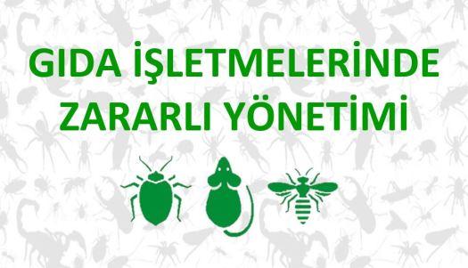 Gıda İşletmelerinde Zaralı Yönetimi Pest Kontrol