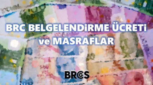 BRC Belgesi Ücreti