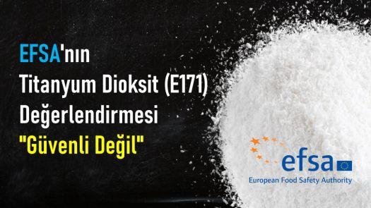 EFSA Titanyum Dioksit E171