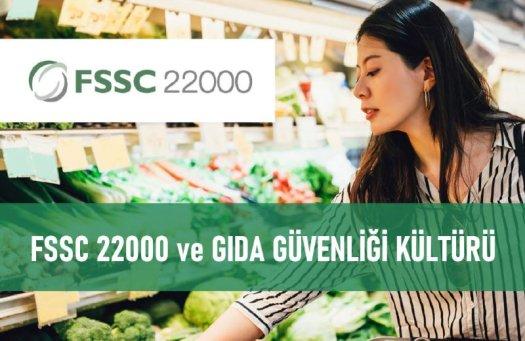 FSSC 22000 ve Gıda Güvenliği Kültürü
