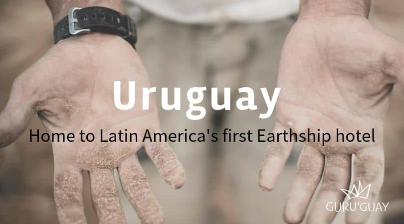 Uruguay - home to Latin America's first Earthship hotel