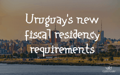 Uruguay's new tax residency requirements