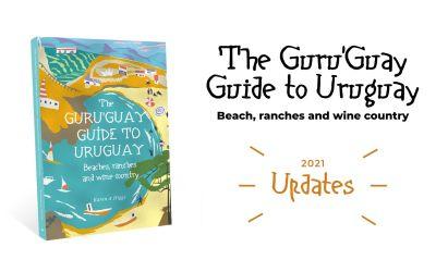 Actualizaciones de la guía Guru'Guay de Uruguay: playas, ranchos y región vinícola