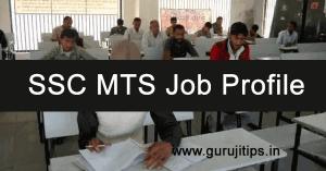 SSC MTS Job Profile