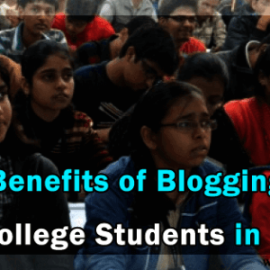 benefits of blogging for college students