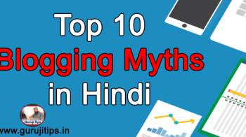 top 10 blogging myths