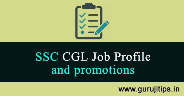 ssc cgl job profile and promotion