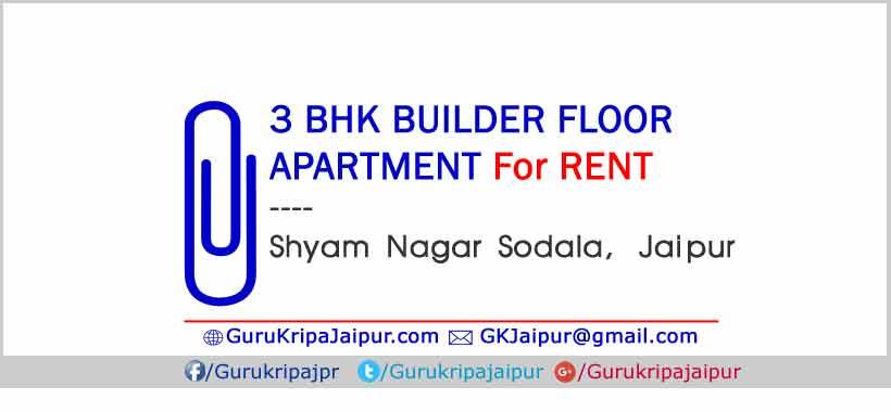 Property in Jaipur for Rent 3 BHK Apartment Shyam Nagar Sodala Jaipur