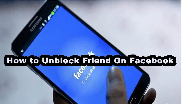 How Can You Unblock A Friend On Facebook - Blocking & Unblocking Some On FB