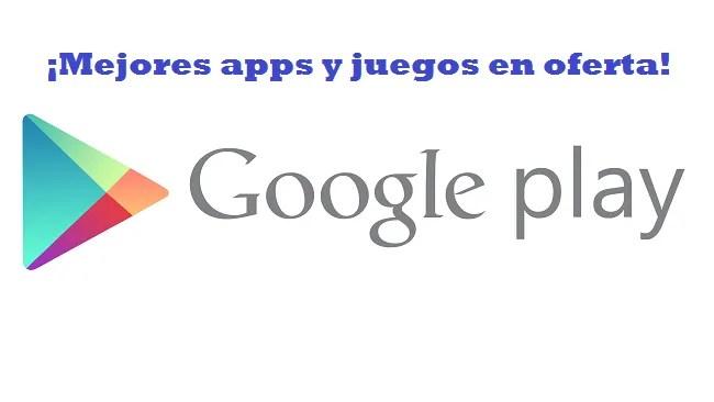 google-play-las-mejores-apps-en-oferta