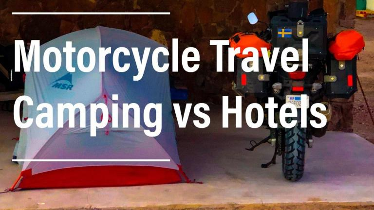 Motorcycle travel camping vs hotel accommodation