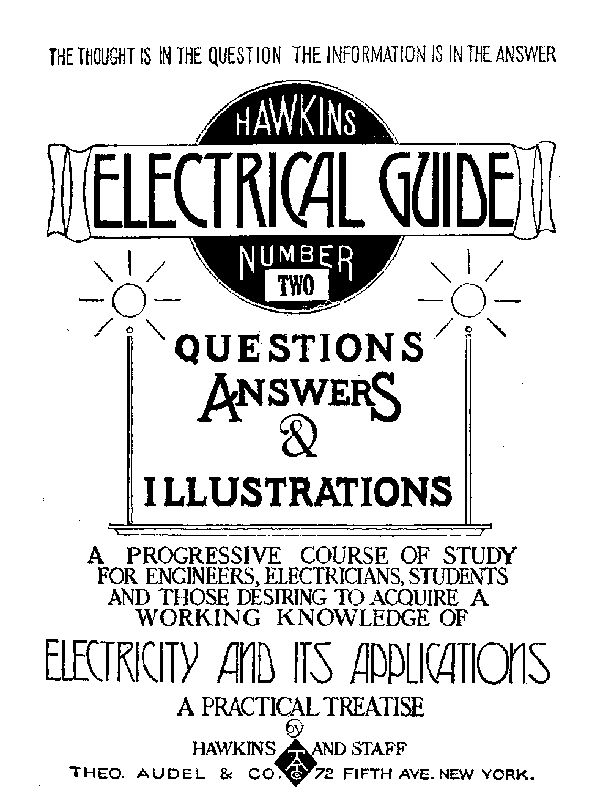 hawkins electrical guide number two, by hawkins and staff, a project