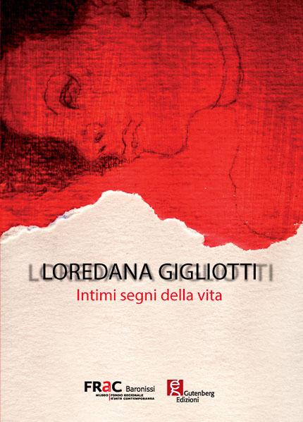 copertina del catalogo di loredana gigliotti