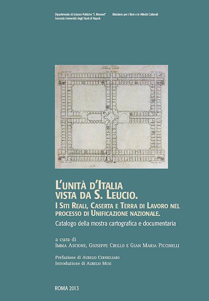 alle origini di minerva trionfante l unità d'italia vista da s. leucio
