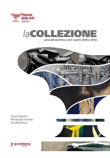 copertina catalogo palazzo delle arti capodrise la collezione