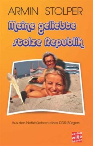 Cover: »Meine geliebte stolze Republik«