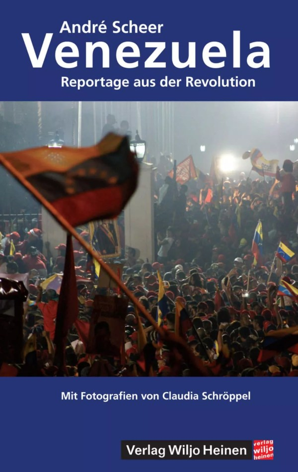Cover: »Venezuela. Reportage aus der Revolution«