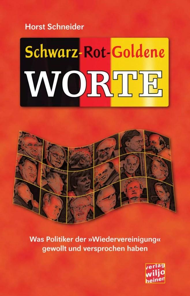 Horst Schneider: »Schwarz-Rot-Goldene Worte«