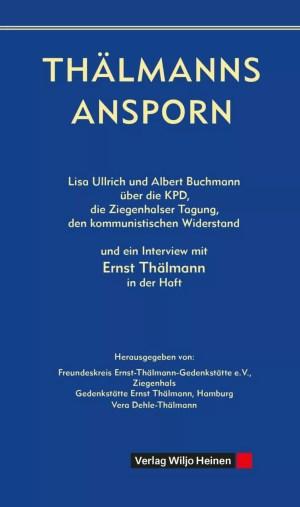 Cover: »Thälmanns Ansporn«