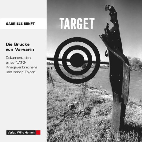Cover: »TARGET – Die Brücke von Varvarin«