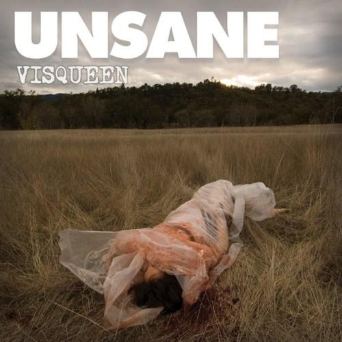 Guts Of Darkness › Unsane › Visqueen