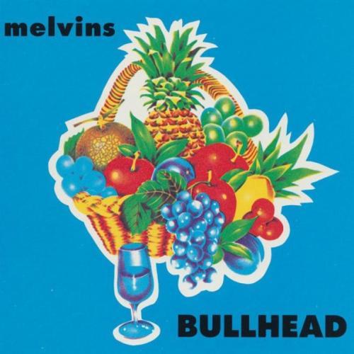 Guts Of Darkness › Melvins › Bullhead