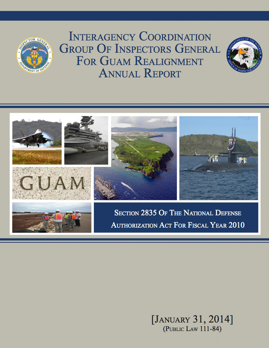Interagency Coordination Group Of Inspectors General For Guam Realignment Annual Report 2014