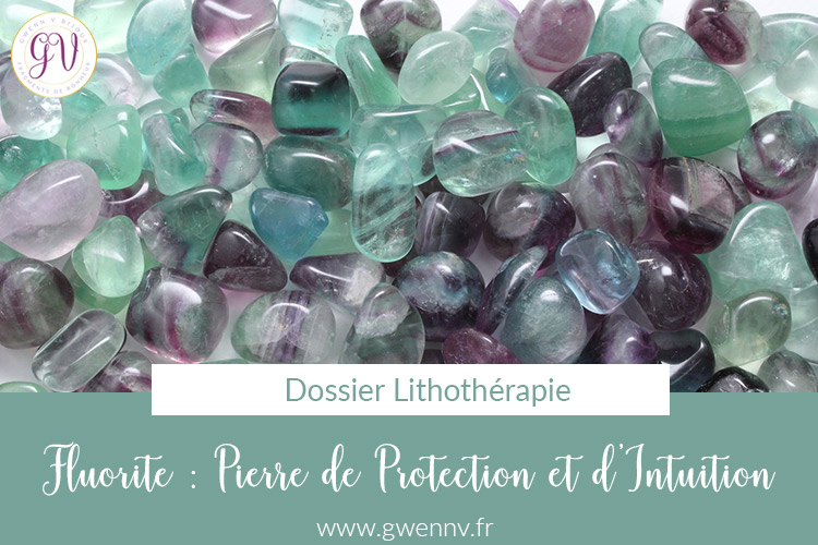 fluorite : pierre de protection et d'intuition