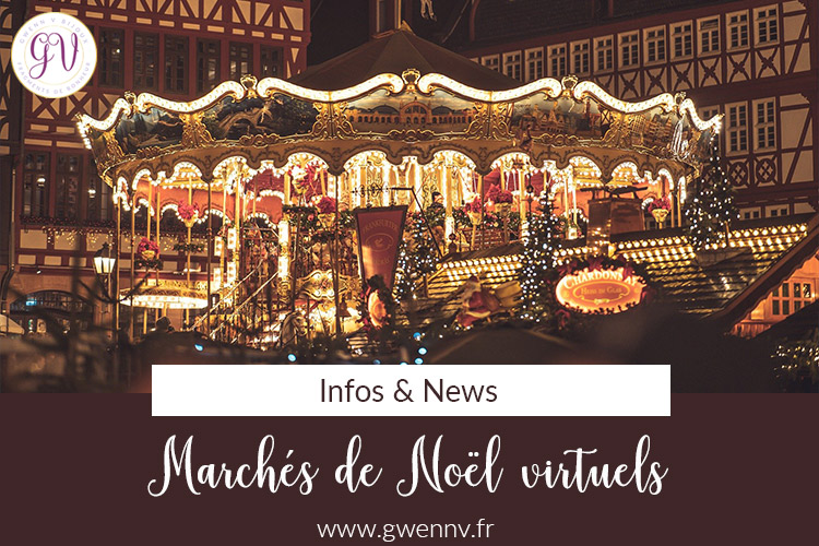 Marchés de Noël 2020 : on passe au virtuel !