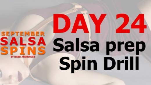 Day 24 - Salsa Prep Spin Drill - Gwepa Salsa Spins