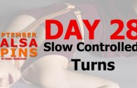 Day 28 – Selfed controlledt turns – Gwepa Salsa Spins