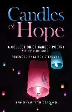 Candles of Hope, edited by Wendy Lawrance and foreword by Alison Steadman, front cover image.