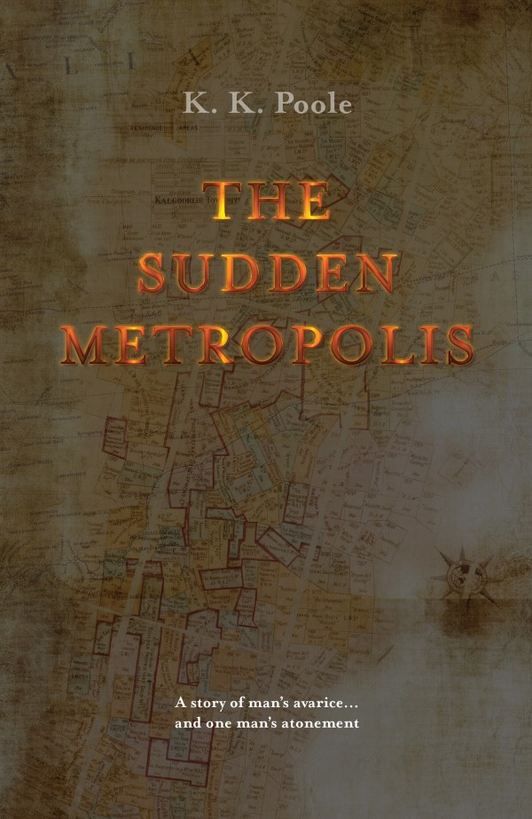 The Sudden Metropolis by K. K. Poole front cover image.