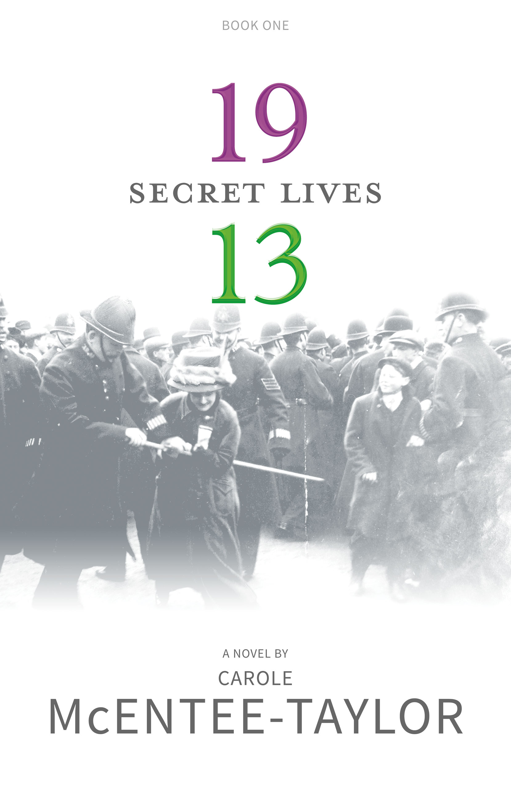 Secret Lives - 1913 Book One by Carole McEntee-Taylor cover image.