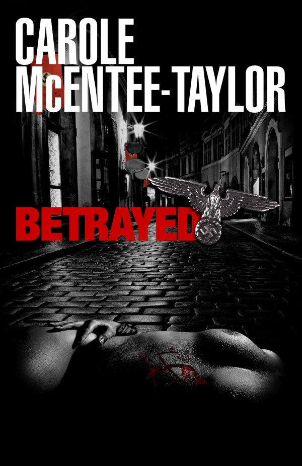 Betrayed by Carole McEntee-Taylor front cover