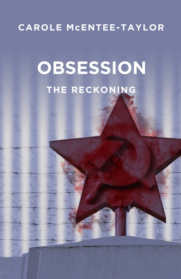 Obsession: The Reckoning by Carole McEntee-Taylor front cover image