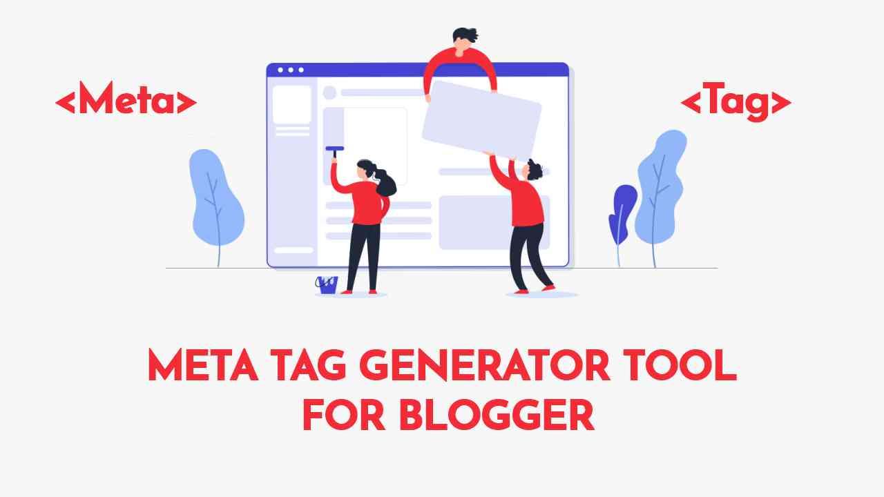 Meta Tag Generator Tool For Blogger
