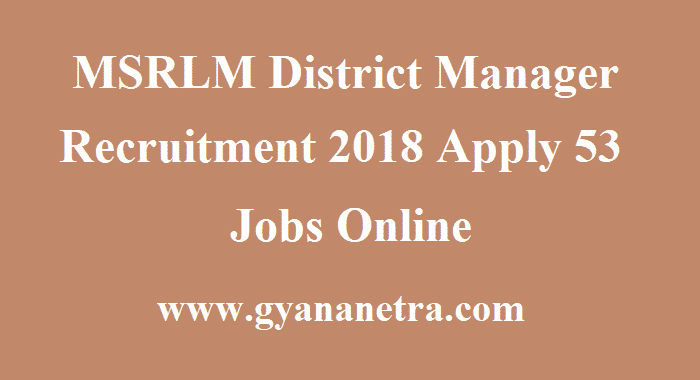 MSRLM District Manager Recruitment