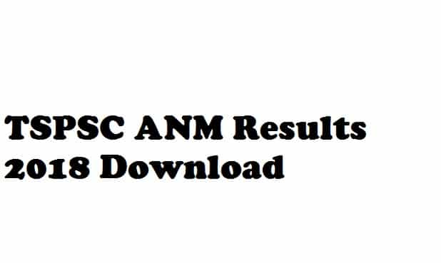 TSPSC ANM Results 2018 Download Auxiliary Nurse Midwifery