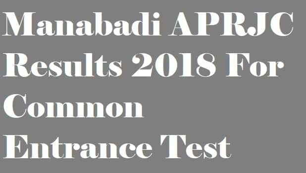 Manabadi APRJC Results 2018 For Common Entrance Test